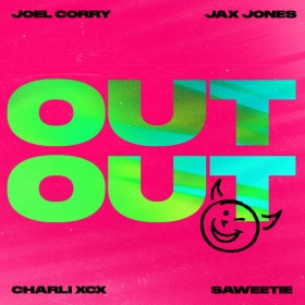 JOEL CORRY X JAX JONES FEAT. CHARLI XCX & SAWEETIE - OUT OUT